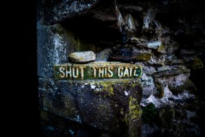 """Shut this gate"" sign"